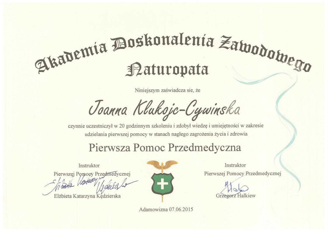 Akademia Doskonalenia Zawodowego Naturopata Pierwsza Pomoc Przedmedyczna Joanna Klukojc-Cywinska