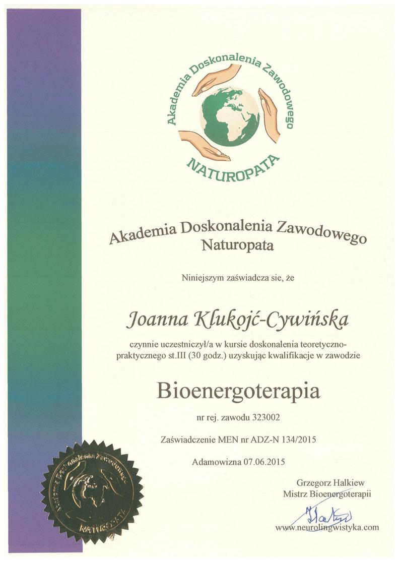 Akademia Doskonalenia Zawodowego Naturopata zaswiadczenie MEN 1 bioenergoterapia Joanna Klukojc-Cywinska