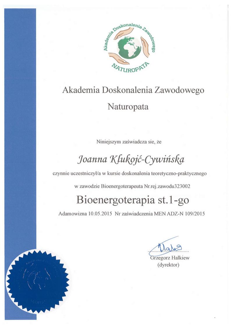 Akademia Doskonalenia Zawodowego Naturopata MEN 3 bioenergoterapia st.1-go Joanna Klukojc-Cywinska